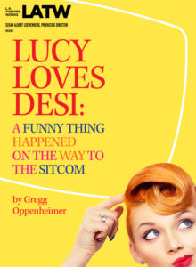 bbdbea04f0 Lucy Loves Desi: A Funny Thing Happened on the Way to the Sitcom
